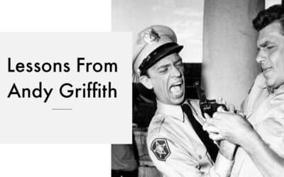 Lessons From Andy Griffith