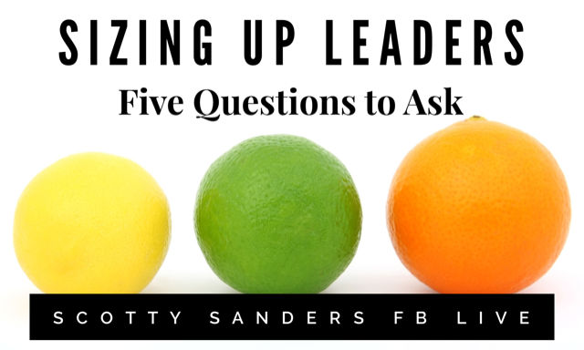 Sizing Up Leaders; 5 Questions to Ask
