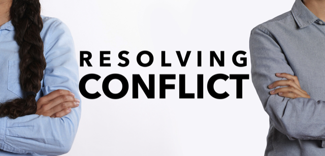 Resolving Conflict – Part 2