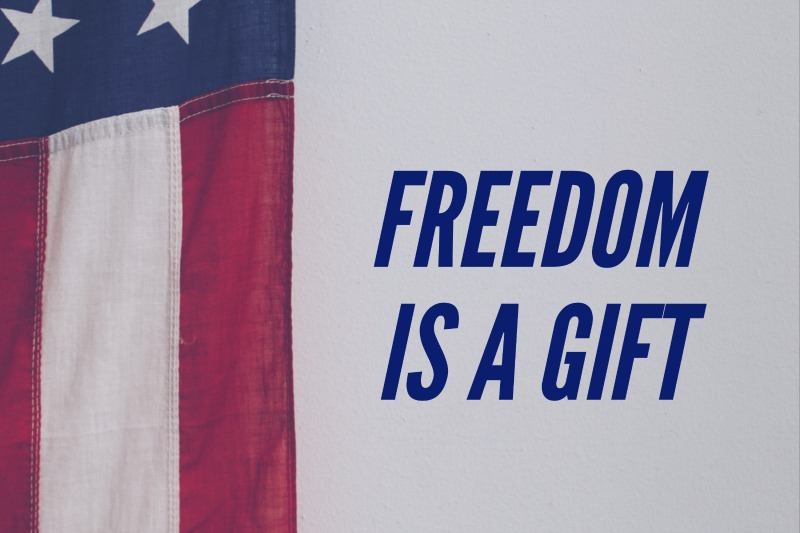 Freedom is a Gift